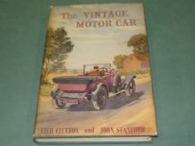 THE VINTAGE MOTOR CAR . Clutton & Stanford (1954)